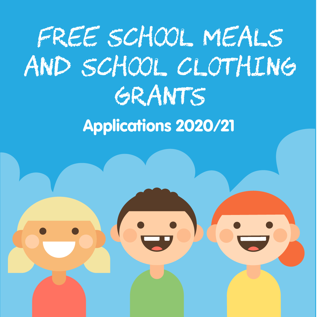 Free School Meals & School Clothing Grants 2020/21